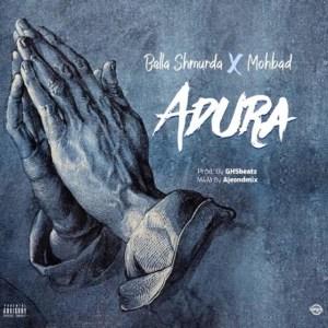 Bella Shmurda - Adura ft. Mohbad